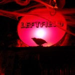 "LeftField ""the place to be"" in the Lower East Side"